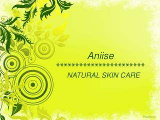 Aniise Skin Care Products