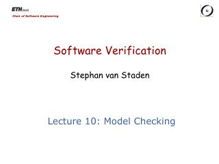 Software Verification Stephan van  Staden
