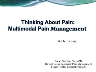 Thinking About Pain: Multimodal Pain  Management