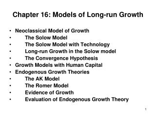 Chapter 16: Models  of Long-run Growth