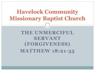 Havelock Community Missionary Baptist Church