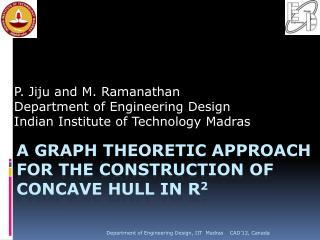 A graph theoretic approach for the construction of concave hull in r 2