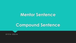 Mentor Sentence Compound Sentence