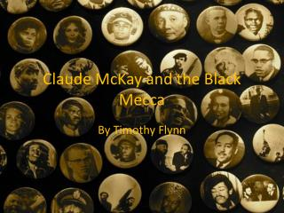 Claude McKay and the Black Mecca