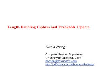 Length-Doubling Ciphers and Tweakable Ciphers