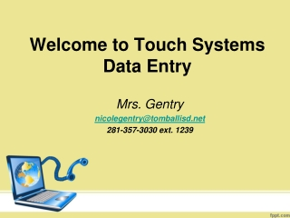 Welcome to Touch Systems Data Entry