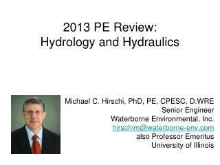 2013 PE Review: Hydrology and Hydraulics