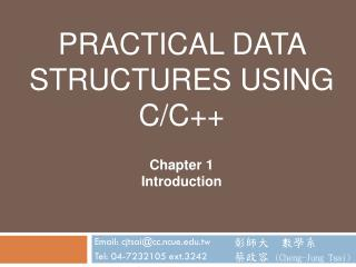 PRACTICAL DATA STRUCTURES USING C/C++ Chapter 1 Introduction