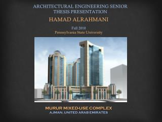 ARCHITECTURAL ENGINEERING SENIOR THESIS PRESENTATION