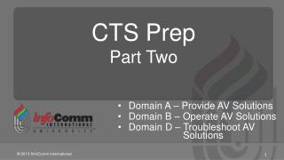 CTS Prep  Part Two