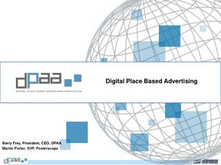 Digital Place Based Advertising