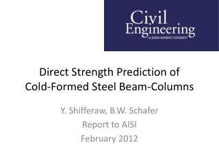 Direct Strength Prediction of  Cold-Formed Steel Beam-Columns