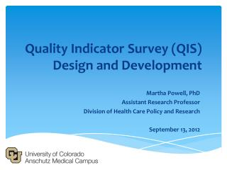Quality Indicator Survey (QIS) Design and Development