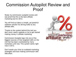Honest Commission Autopilot Review