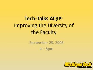 Tech-Talks AQIP:  Improving the Diversity of the Faculty