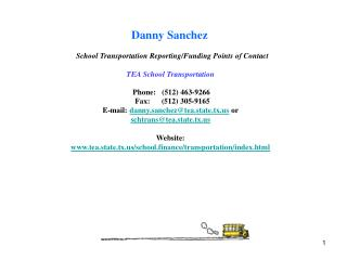 Danny  Sanchez School Transportation Reporting/Funding Points of Contact