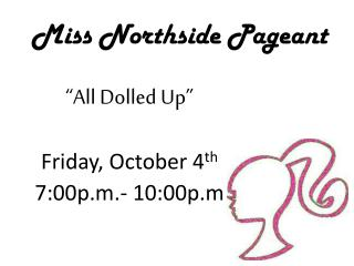Miss Northside Pageant