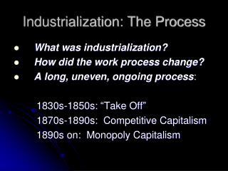Industrialization: The Process