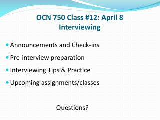 OCN 750 Class #12: April 8 Interviewing