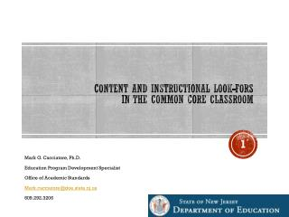 Content and Instructional Look- fors in  the Common Core Classroom