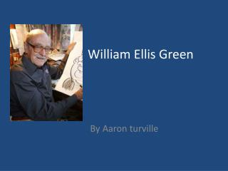 William Ellis  G reen