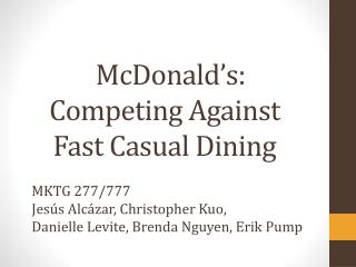 McDonald's : Competing Against Fast Casual Dining