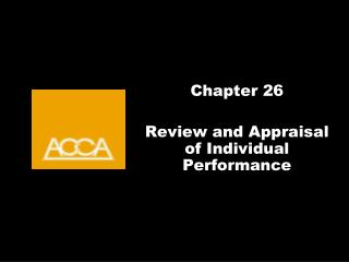 Chapter 26 Review and Appraisal of Individual Performance