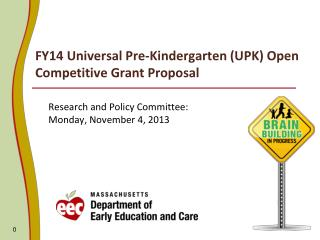 FY14 Universal Pre-Kindergarten (UPK) Open Competitive Grant Proposal