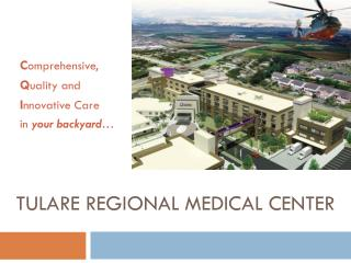 Tulare  Regional Medical Center
