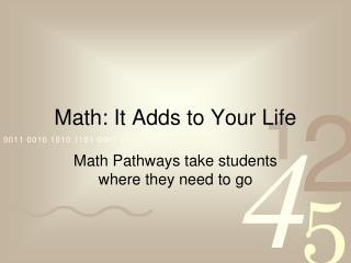 Math: It Adds to Your Life