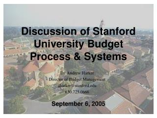 Discussion of Stanford University Budget Process & Systems