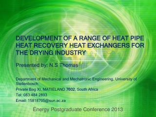 DEVELOPMENT OF A RANGE OF HEAT PIPE HEAT RECOVERY HEAT EXCHANGERS FOR THE DRYING INDUSTRY