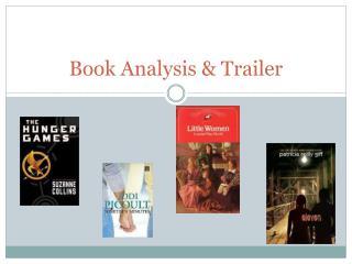 Book Analysis & Trailer