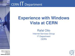 Experience with Windows Vista at CERN