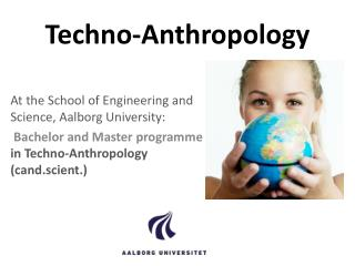 Techno- Anthropology