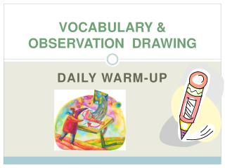 VOCABULARY & OBSERVATION   DRAWING