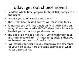 Today: get out choice novel!
