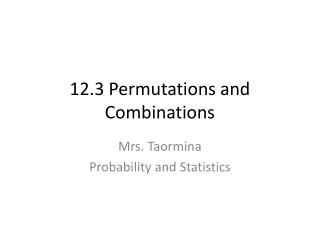 12.3 Permutations and Combinations
