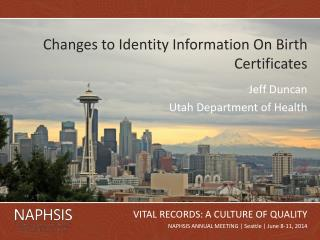 Changes to Identity Information On Birth Certificates