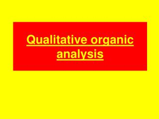 Qualitative organic analysis