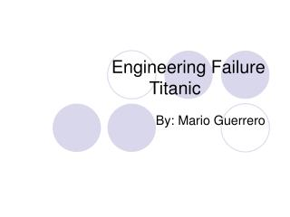Engineering Failure Titanic