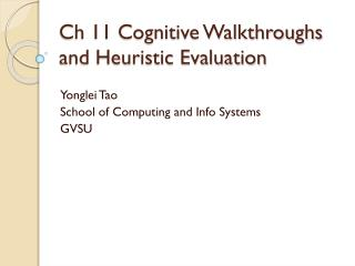 Ch  11  Cognitive Walkthroughs and Heuristic Evaluation