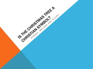 Is the  christmas  tree a  christian  symbol?