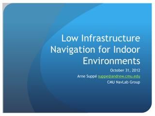 Low Infrastructure Navigation for Indoor Environments