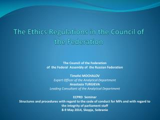 The Ethics Regulations in the Council of the Federation