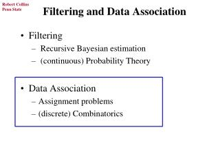 Filtering and Data Association