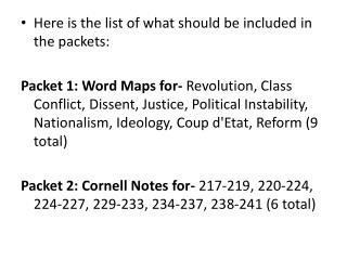Here is the list of what should be included in the packets: