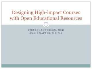 Designing High-impact Courses with Open Educational Resources