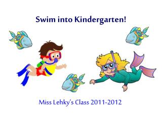 Swim into Kindergarten!