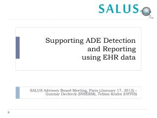 Supporting ADE Detection  and Reporting  using EHR data